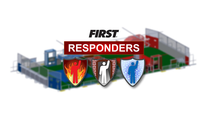 FIRST Responders Teaser Graphic